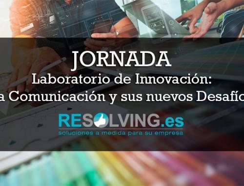 Resolving y el Laboratorio de Innovación: Jornada sobre Comunicación y sus nuevos Desafíos, en el Cable de Almería