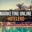 tendencias de 2017 de marketing online para hoteles, hostales y casas rurales