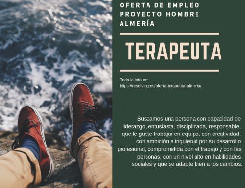 Oferta de empleo Terapeuta Proyecto Hombre Almería